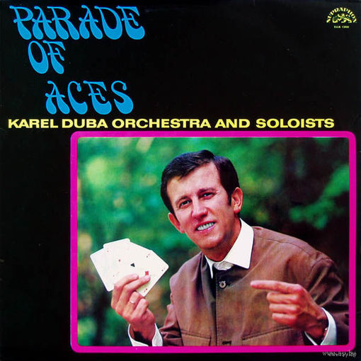 LP Karel Duba Orchestra And Soloists - Parade Of Aces (1969) MONO
