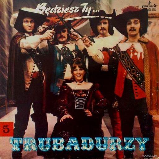 Trubadurzy - Bedziesz Ty...- LP - 1973