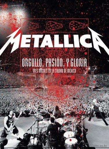 DVD Metallica - Orgullo, Pasion, Y Gloria - Tres Noches En La Ciudad De Mexico (30 Nov 2009)
