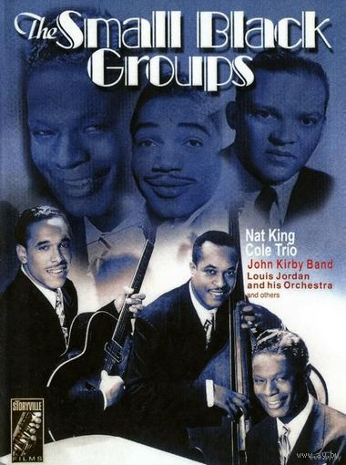 Legends of Jazz - Small Black Groups (Nat King Cole Trio, John Kirby Band, Louis Jordan)  DVD-5