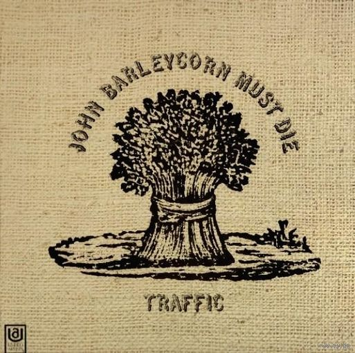 Traffic -  John Barleycorn Must Die - LP - 1970