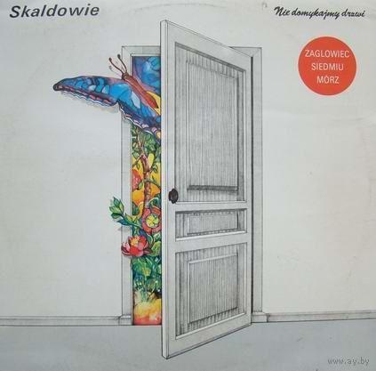 Skaldowie - Nie Domykajmy Drzwi - LP - 1989
