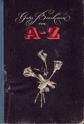 Gutes Benehmen von A - Z von Karl Smolka