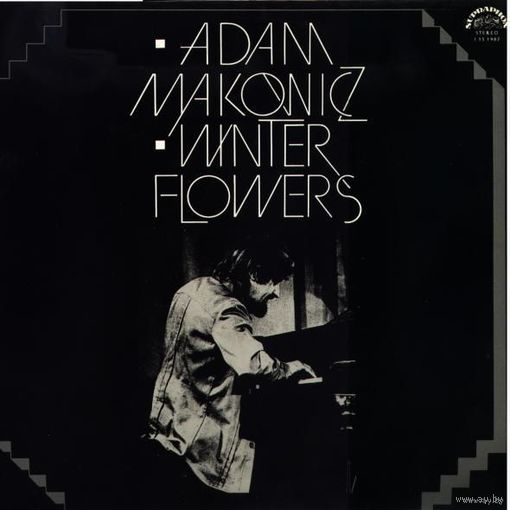 LP Adam Makowicz - Winter Flowers (1978)