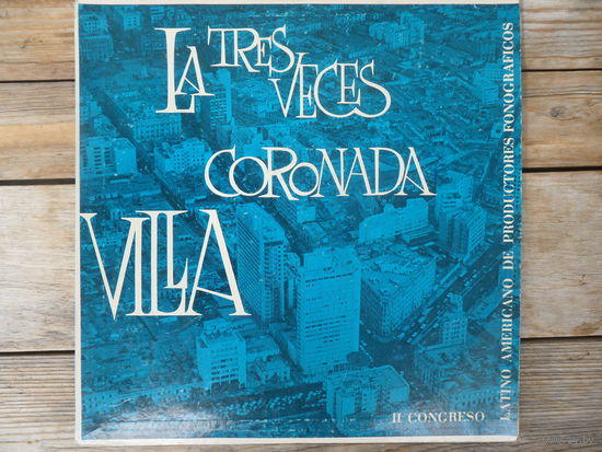 Разные исполнители - La tres veces сoronada Villa - ANPF, Peru