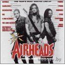 CD Airheads /пустоголовые  Original Soundtrack   made in Germany