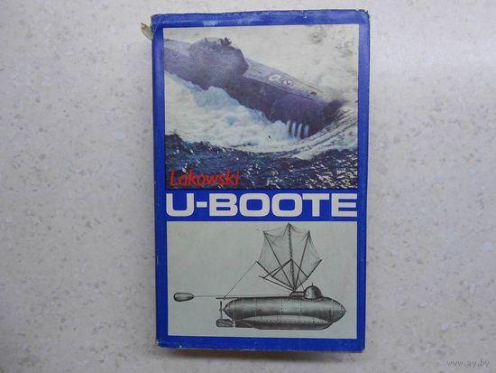 Richard Lakowski, U-Boote (Подводные лодки - история и развитие), Воениздат ГДР, Берлин, 1989 г.