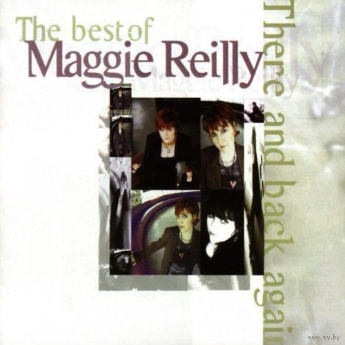 "Maggie Reilly ""There And Back Again. The Best Of"" Audio CD 1998"