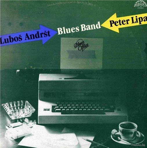 Peter Lipa & Lubos Andrst Blues Band - Blues Office - LP - 1988