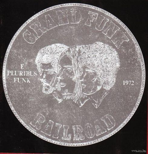 """Grand Funk railroad """"E pluribus funk"""" 1972 г."""